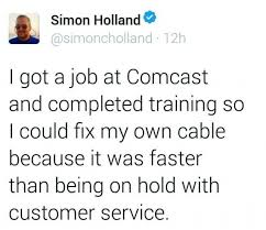 Comcast Meme - dopl3r com memes simon holland simoncholland 12h i got a job