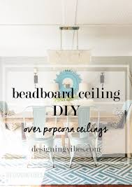 how to cover popcorn ceiling with beadboard planks diy tutorial