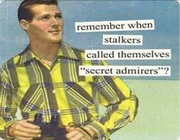 Memes About Stalkers - memes stalkers called secret admirers the regular guy nyc
