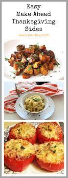 4 easy make ahead thanksgiving sides chop happy
