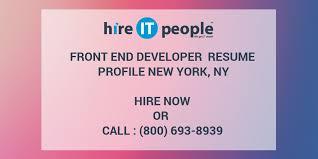 Front End Developer Resume Front End Developer Resume Profile New York Ny Hire It People