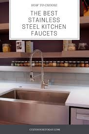 best stainless steel kitchen faucets best stainless steel kitchen faucets feb 2018 buying guide