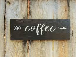 rustic home decor kitchen decor sign coffee sign coffee arrow