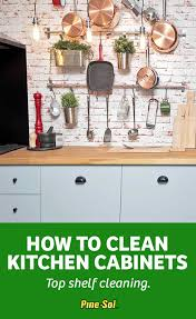 How To Clean Cherry Kitchen Cabinets by How To Clean Kitchen Cabinets Pine Sol