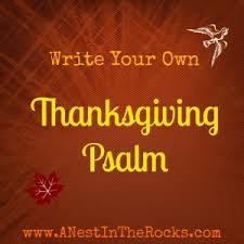 write your own thanksgiving psalm a nest in the rocks