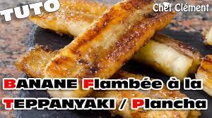 cuisiner au teppanyaki recette teppanyaki banane flambée au rhum plancha chef clément