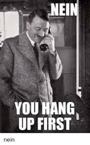 Nein Meme - nei you hang up first nein meme on esmemes com