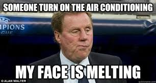 Melting Meme - someone turn on the air conditioning my face is melting melting