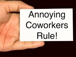 Annoying Coworkers Meme - annoying coworker quotes