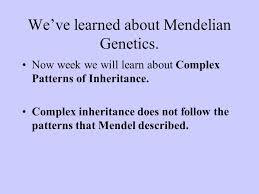 part 2 non mendelian genetics we u0027ve learned about mendelian