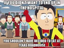 Roadhouse Meme - i buss tables and to the family who brought their year old son