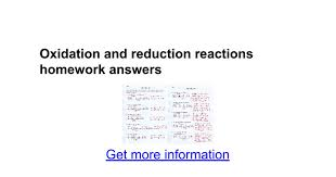 oxidation and reduction reactions homework answers google docs