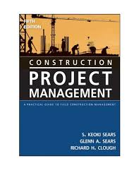 construction project management a practical guide to field construct u2026