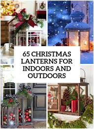 Big Lots Outdoor Christmas Decorations by 65 Amazing Christmas Lanterns For Indoors And Outdoors Digsdigs