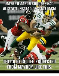 Allstate Meme - maybe if aaron rodgers had allstate instead or state farm they d be