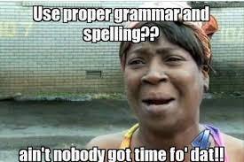Grammar Meme - proper grammar and spelling meme database what lol