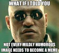 Memes Mean - i mean i m all for some new memes but damn guys rebrn com