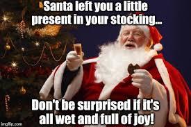 Stocking Meme - bad santa imgflip