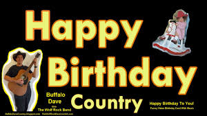 happy birthday song country style happy birthday to you funny