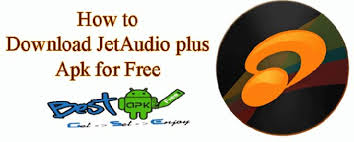 jetaudio plus apk jetaudio plus apk player best apks