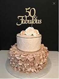 50 and fabulous cake topper 50 fabulous cake topper birthday premium