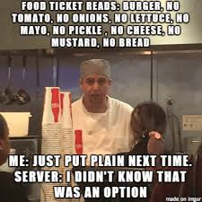 Line Cook Memes - 44 pics and memes that perfectly capture the highs and lows of
