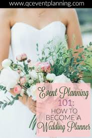 how to become a wedding planner 203 best wedding planner becoming a images on wedding