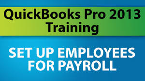 quickbooks pro 2013 training setup employees for payroll youtube