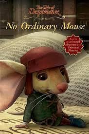 ordinary mouse tale despereaux movie tie reader
