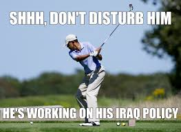 Anti Obama Meme - 20 hilarious obama golf pics in honor of obama s 200th golf game
