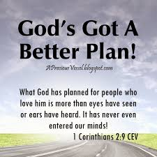 Scripture Memes - ask god what s his plan for your life your plan doesn t even
