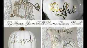 tjmaxx glam fall home decor haul youtube