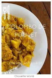 cuisine antillaise colombo de poulet colombo de poulet cuisine antillaise colombo poulet et vrai