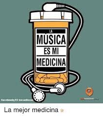 Memes Musica - musica es mi medicina facebook el tocadisc la mejor medicina