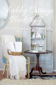 shabby cottage home decor romantic cottage bookshelf french country home decor