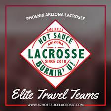 Arizona traveling teams images 2017 fall hot sauce travel teams free tryouts arizona lacrosse jpg