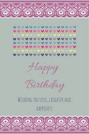 Loving Happy Birthday Quotes by 108 Best Birthday Images On Pinterest Birthday Wishes Cards And