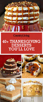 41 thanksgiving dessert recipes that aren t pie thanksgiving
