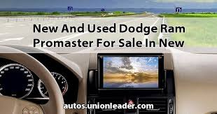 dodge ram promaster for sale and used dodge ram promaster for sale in hshire