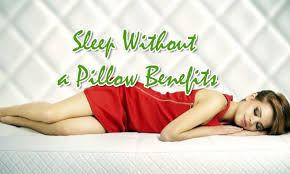 sleeping without pillow sleeping without a pillow here are 10 health benefits