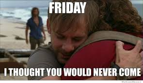 Friday Meme Pictures - 50 funny friday memes hilarious tgif memes love memes
