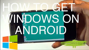 run windows on android how to install and run windows 10 8 7 xp 95 on any android no root