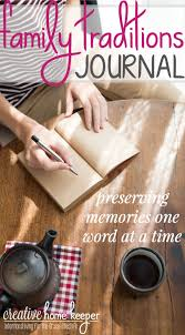 family traditions journal preserving memories one word at a time