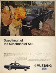 ford mustang ads 1966 ford mustang ad of the supermarket set vintage