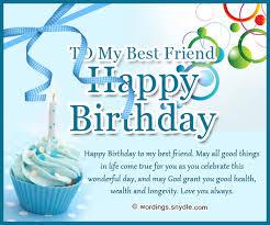 best friend birthday message long best friend birthday wishes