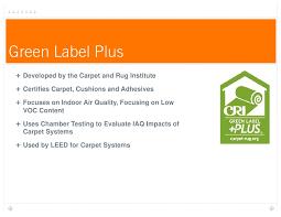 Carpet Rug Org Carpet And Rug Institute Green Label Plus Roselawnlutheran