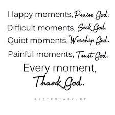 thank god inspiring quotes and sayings juxtapost