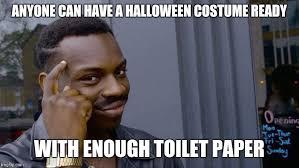 Internet Meme Costume Ideas - last minute ideas imgflip