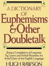 crown a dictionary of euphemisms and other doubletalk crown 1988