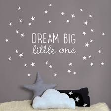 Nursery Stickers Dream Big Little One Wall Sticker Dream Big Wall Sticker And Walls